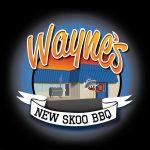 Wayne's New Skoo BBQ